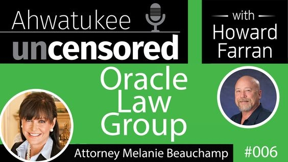 006 Oracle Law Group with Attorney Melanie Beauchamp : Ahwatukee Uncensored with Howard Farran