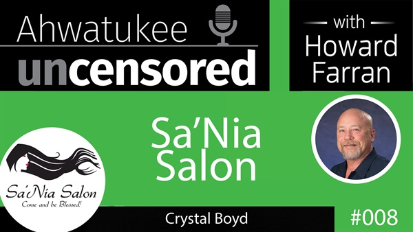 008 Sa'Nia Salon with Crystal Boyd : Ahwatukee Uncensored with Howard Farran