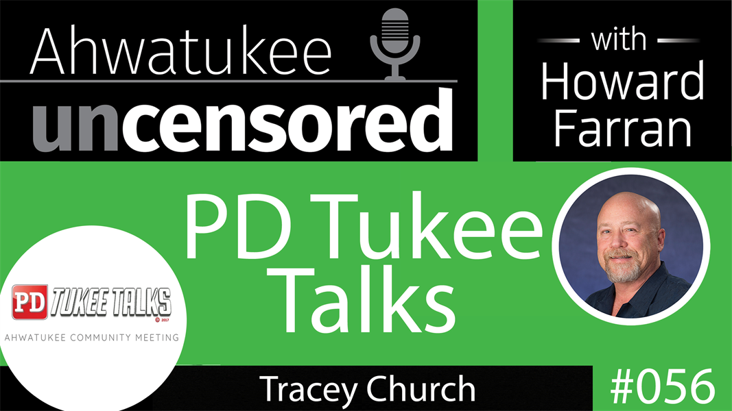 056 PD Tukee Talks with Tracey Church : Ahwatukee Uncensored with Howard Farran